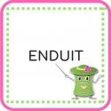 • Enduit