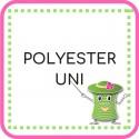 • Polyester uni